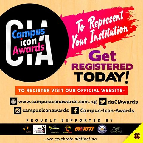 Registration Still On - #Campus Icon Awards (CIA)