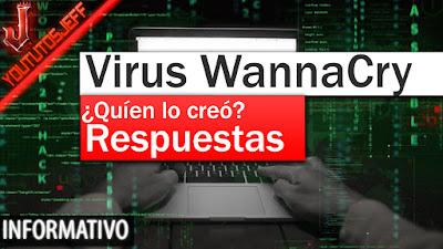 quien creo virus wannacry