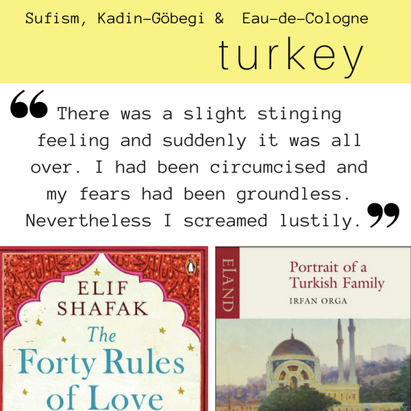 Globetrotting with Books #3: Turkey with Elif Shafak's Forty Rules of Love & Irfan Orga's Portrait of a Turkish Family