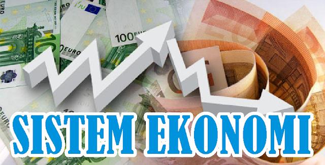 Sistem Ekonomi Indonesia (Economic System of Indonesia)