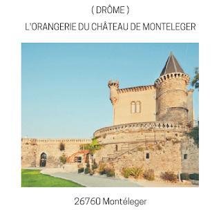 L'Orangerie du château de Montéleger