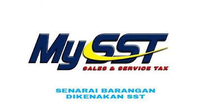 Senarai Barangan Dikenakan SST Mulai 1 September 2018