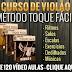 Método Toque Fácil - Curso de Violão