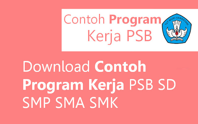 Download Contoh Program Kerja PSB