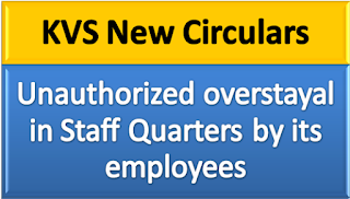 kvs-new-circular-paramnews-regarding-unauthorized-overstayal-in-staff-quarters