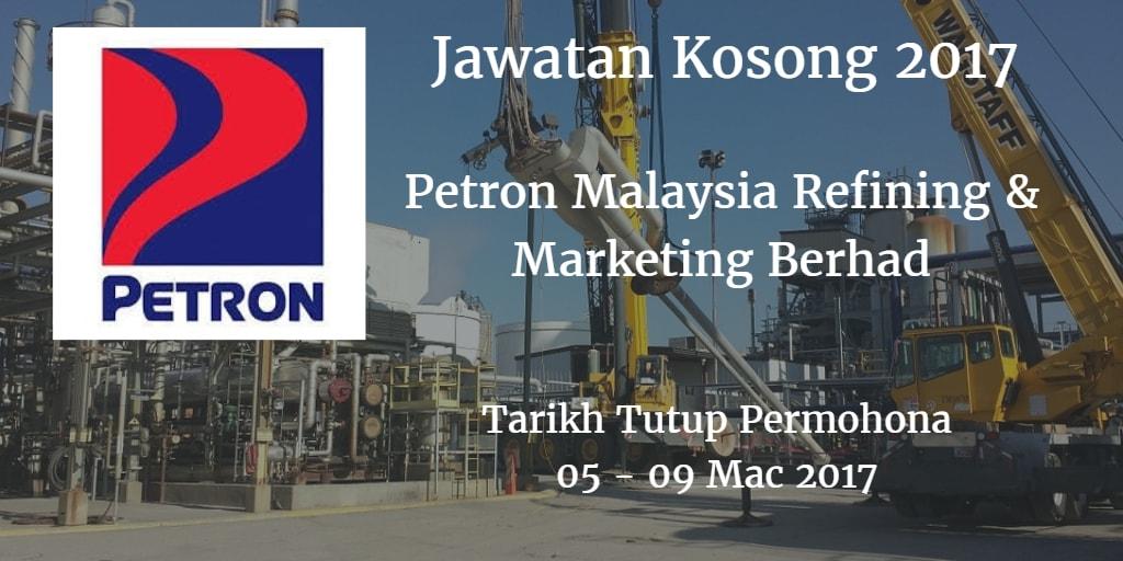 Jawatan Kosong Petron Malaysia Refining & Marketing Berhad 05 - 09 Mac 2017