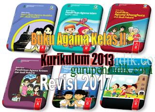 Buku Guru dan Buku Siswa Agama Kurikulum 2013 Revisi 2017