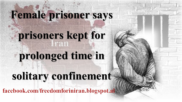 Female prisoner says prisoners kept for prolonged time in solitary confinement