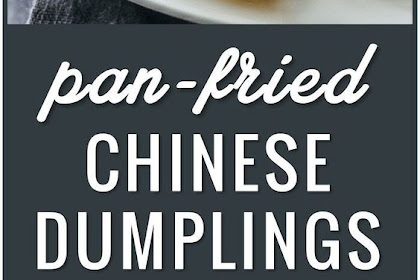 PAN FRIED CHINESE DUMPLINGS RECIPE