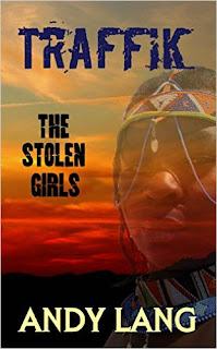 Traffik: The Stolen Girls - a story of human trafficking by Andy Lang