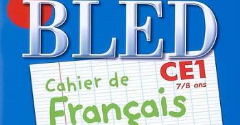 Bled Cahier De Francais Ce1 Orthographe Grammaire