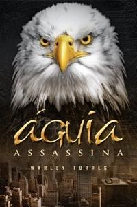 http://livrosvamosdevoralos.blogspot.com.br/2015/08/resenha-aguia-assassina.html