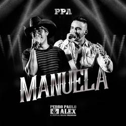 Manuela - Pedro Paulo e Alex Mp3