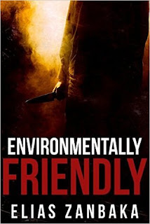 Short Story Review of Environmentally Friendly by Elias Zanbaka