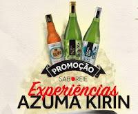 Promoção Saboreie Experiências Azuma Kirin experienciasazumakirin.com.br
