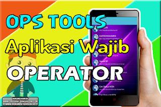 OPS TOOLS - Satu Aplikasi Untuk Semua Informasi Pendataan