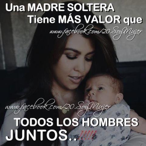 Frases De Mama Soltera