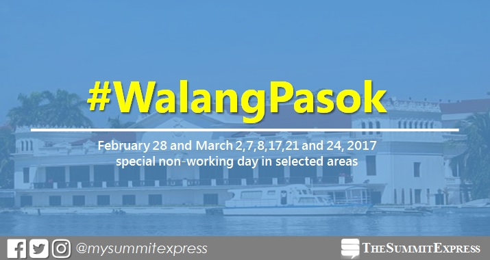 February 28, March 2, 7, 8, 17, 21 and 24, 2017 special holiday in selected areas