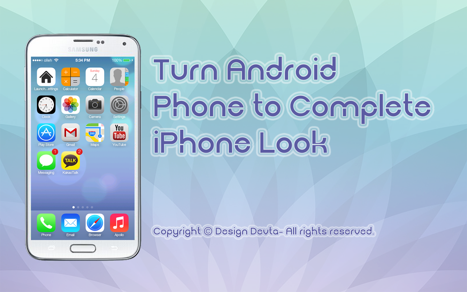 Turn Android Phone to Complete iPhone Look