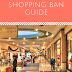 2018 Shopping Ban Guide