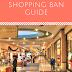 2018 Shopping Ban Guide