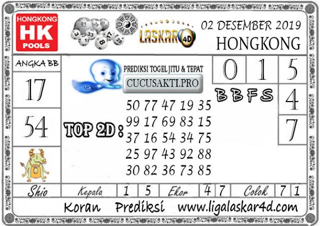 Prediksi Togel HONGKONG LASKAR4D 02 DESEMBER 2019
