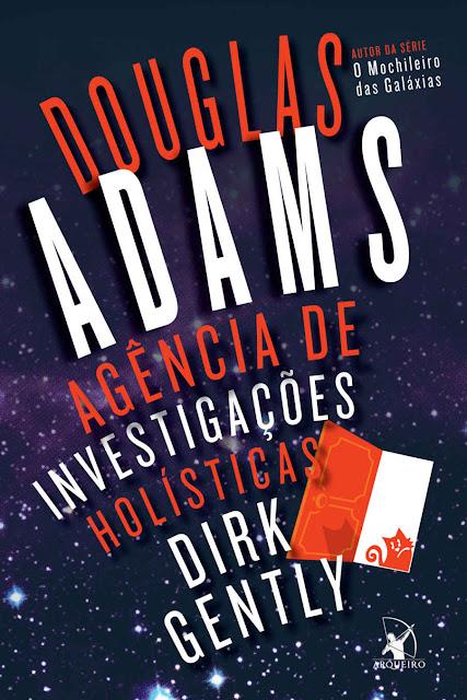 Agência de investigações holísticas Dirk Gently Douglas Adams