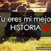 Tu eres mi mejor HISTORIA