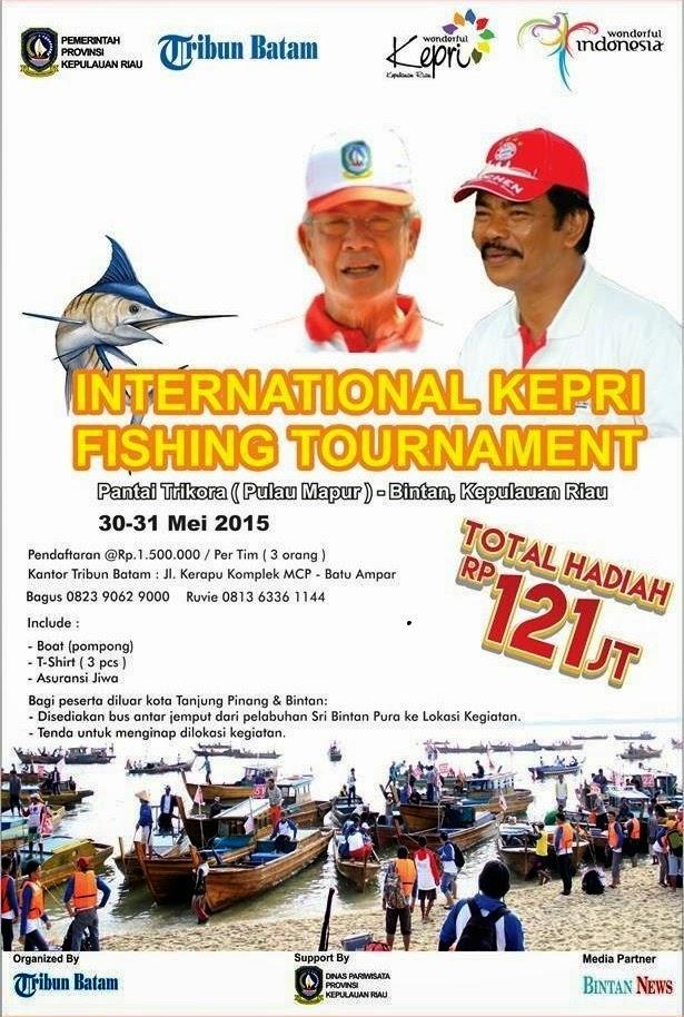 belum juga final turnament mancing yang di adakan oleh pemerintah kabupaten bintan kepu International Kepri Fishing Tournament