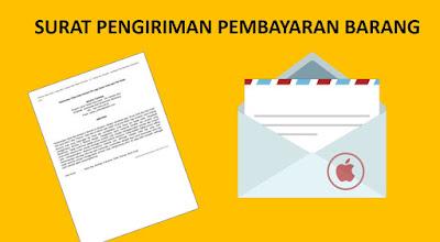 Cara Membuat Surat Pengiriman Pembayaran BarangProduk