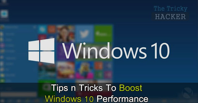 How To Speed Up Your Windows 10 OS Effectively