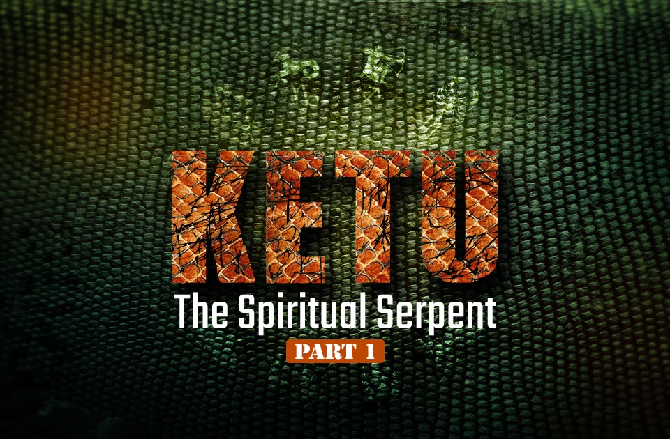 Ketu: The Spiritual Serpent-Part 1 - Vedic Astrology Blog