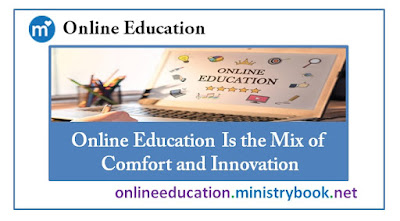 Online Education Is the Mix of Comfort and Innovation