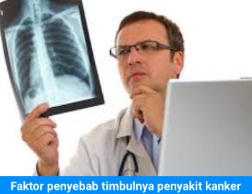 Faktor penyebab timbulnya penyakit kanker - CARA MENGOBATI ...
