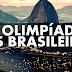 AS OLIMPÍADAS DOS BRASILEIROS