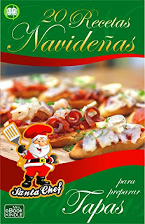 20 Recetas Navidenas Para Preparar Tapas (Coleccion Santa Chef) PDF
