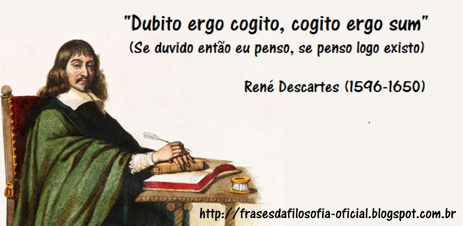 Frases Da Filosofia René Descartes
