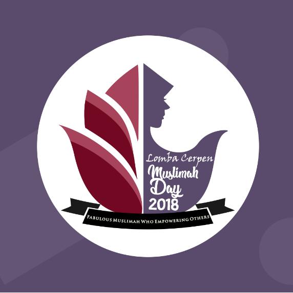 Lomba Cerpen Islami SMA Sederajat & Mahasiswa Muslimah Day 2018 STAN