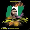 XclusiveMixtape: Mobxclusive ft. Dj Afronaija - Moral Instruction | @Dj_Afronaija @Mobxclusive