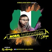XclusiveMixtape: Mobxclusive ft. Dj Afronaija - Moral Instruction | @Dj_Afronaija @Mobxclusive