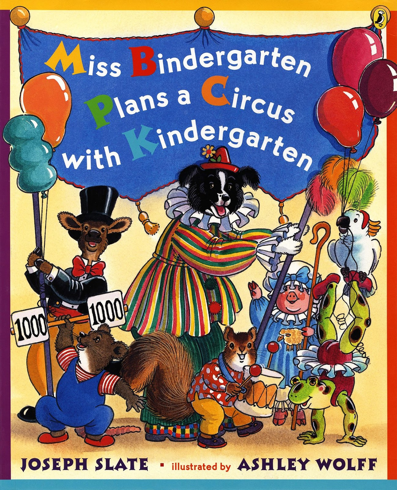 Miss Bindergarten Plans a Circus with Kindergarten, part of children's book review list about the circus