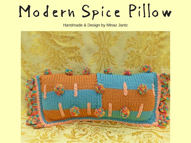 Modern Spice pillow design & handmade by Minaz Jantz