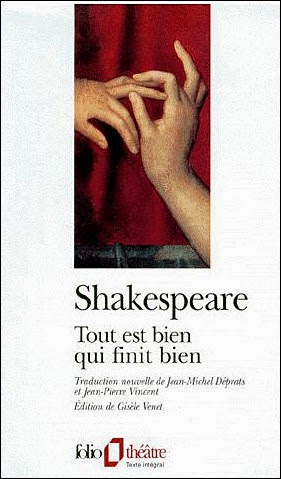 Pièce de Shakespeare, Tout est bien qui finit bien (All's well that ends well)