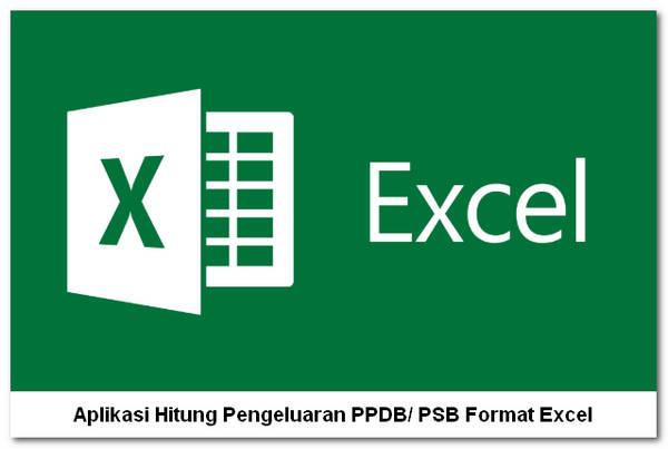Aplikasi Hitung Pengeluaran PPDB/ PSB Format Excel