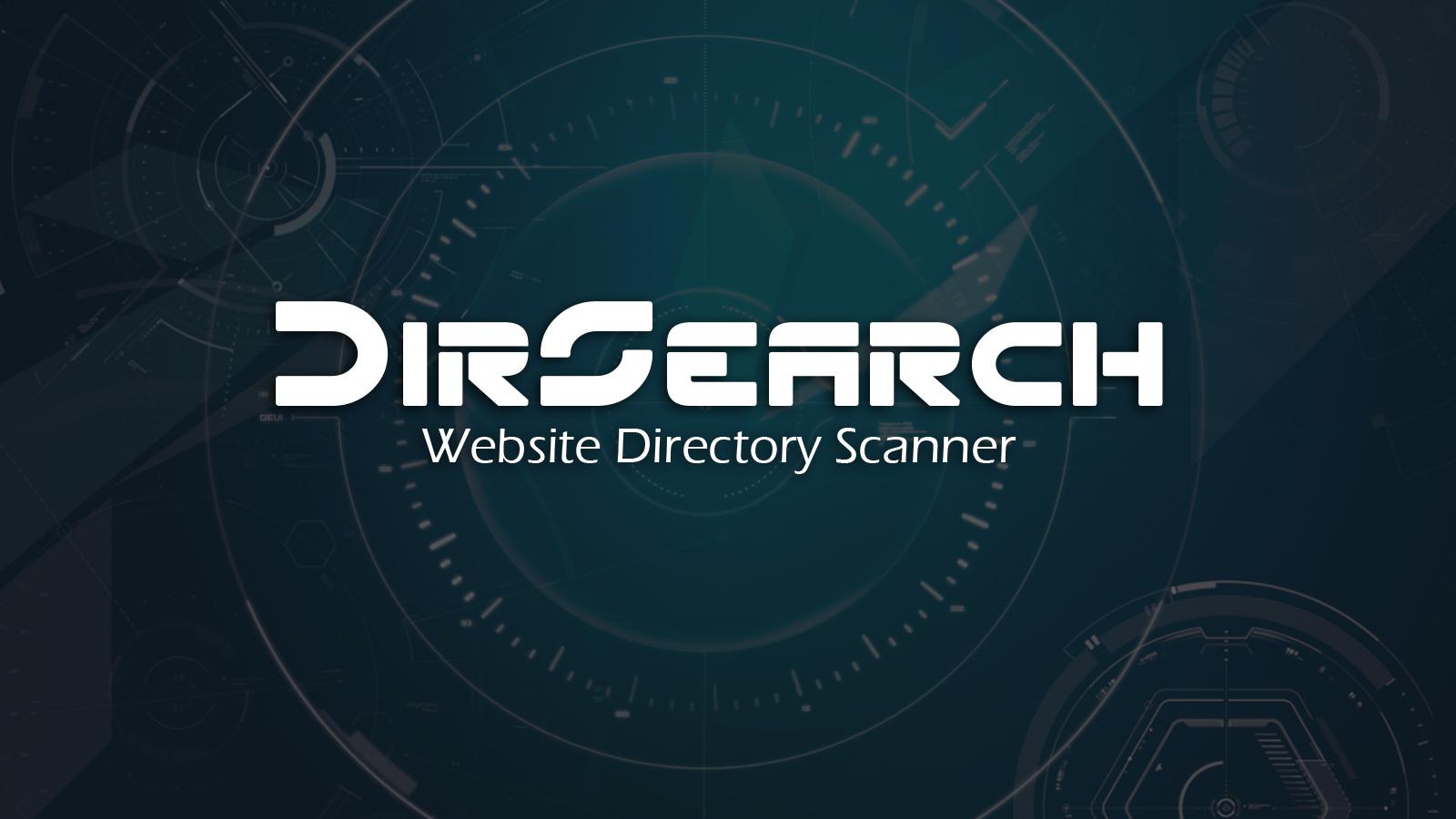 DirSearch - Website Directory Scanner