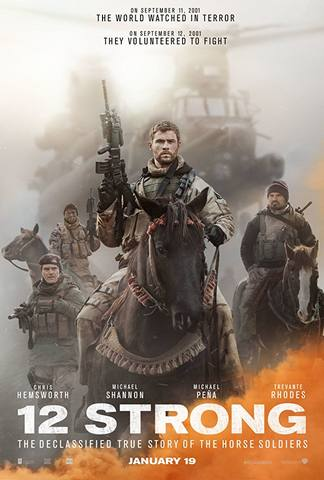 12 Strong (also known as 12 Strong: The Declassified True Story of the  Horse Soldiers) is 2018 American war drama film directed by Nicolai Fuglsig  and ...
