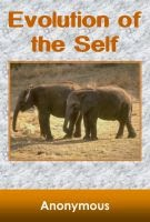 The Evolution of the Self (FREE EBOOK)