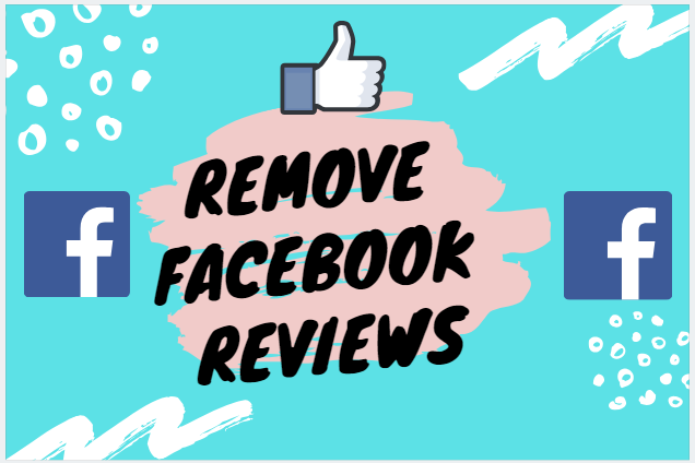 Remove Facebook Reviews