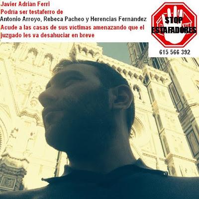 https://alertatramaestafadores.blogspot.com.es/2016/08/javier-adrian-ferri-presunto-testaferro.html