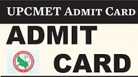 UPCMET Admit Card